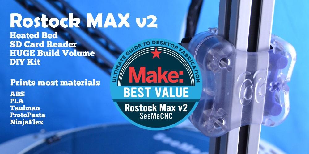 "Make: Magazine's 2016 Buyers Guide Names TAZ 5 ""Best Overall"" & ""Outstanding Open Source"" 3D Printer, Rostock MAX v2 ""Best Value"" 3"